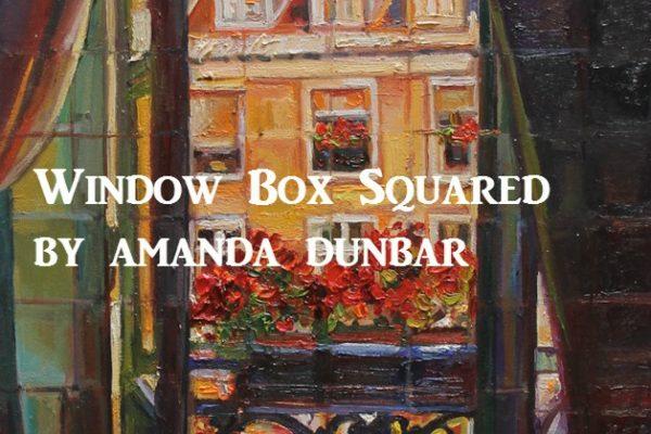 Window Box Squared