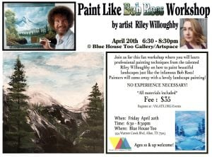Workshop: Paint Like Bob Ross @ Blue House Too | Allen | Texas | United States